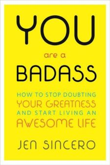You-Are-A-Badass-by-Jen-Sincero-e1490671196859